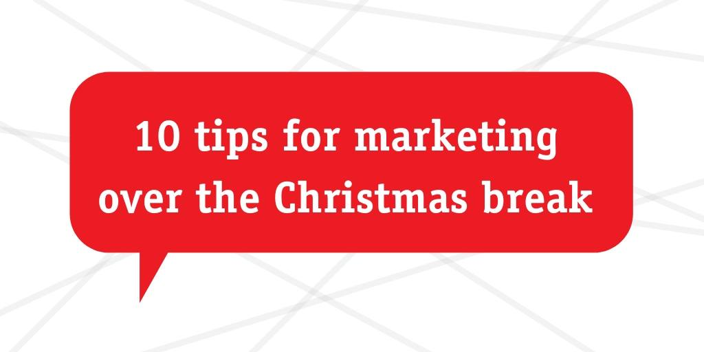 marketing over the Christmas break