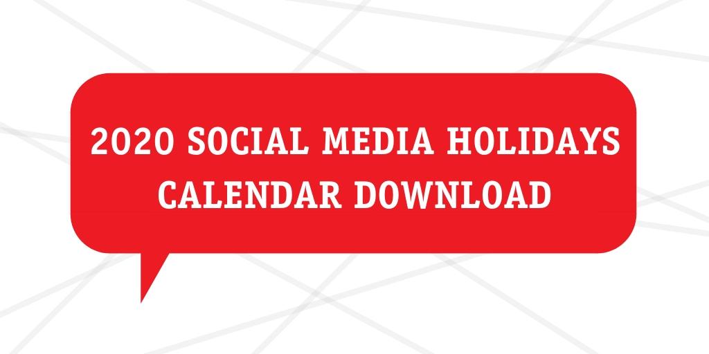 2020 Social Media Holidays Calendar
