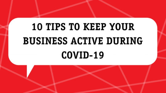 tips to keep your business active during covid-19